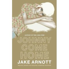 Jake Arnott: Johnny Come Home